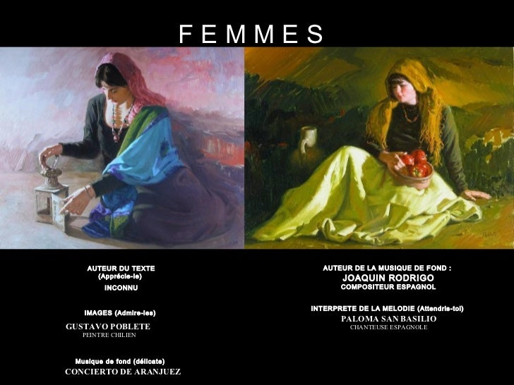 F E M M E S IMAGES (Admire-les)  GUSTAVO POBLETE  PEINTRE CHILIEN AUTEUR DU TEXTE (Apprécie-le)  INCONNU Musique de fond (...