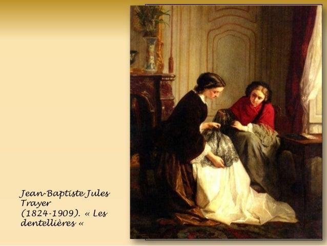 Jean-Baptiste Jules Trayer (1824-1909). « Les dentellières «