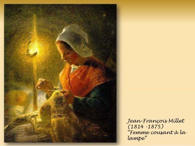 Jean-François Millet (1814 -1875) ―Femme cousant à la lampe‖