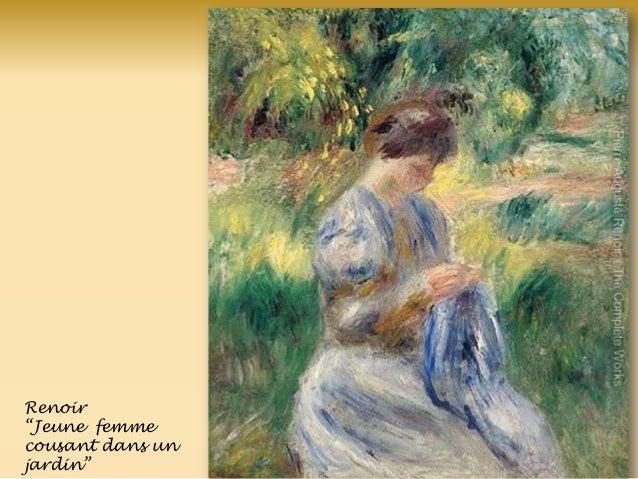 Renoir ―Jeune femme cousant dans un jardin‖