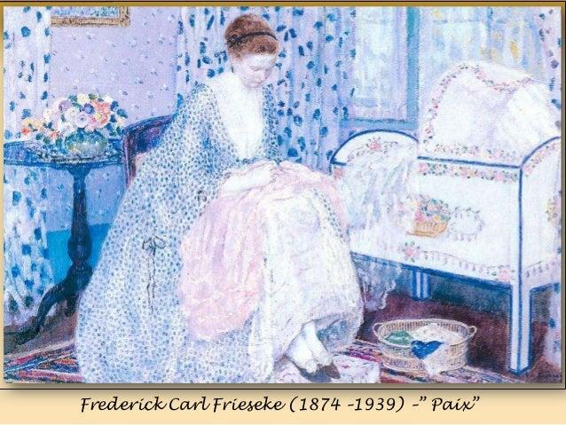 Frederick Carl Frieseke (1874 –1939) –‖ Paix‖