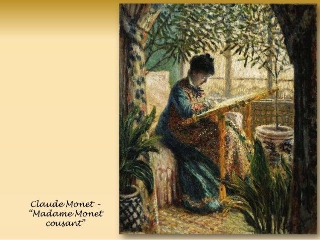 Claude Monet – ―Madame Monet cousant‖