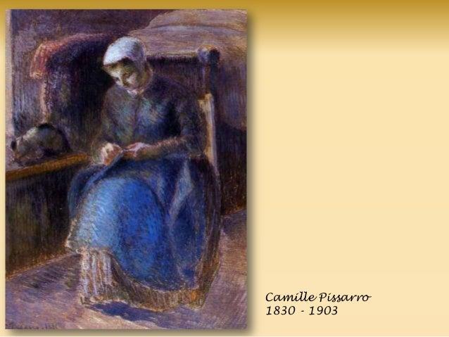 Camille Pissarro 1830 - 1903