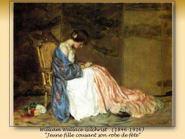 William Wallace Gilchrist (1846-1916) ―Jeune fille cousant son robe de fête‖