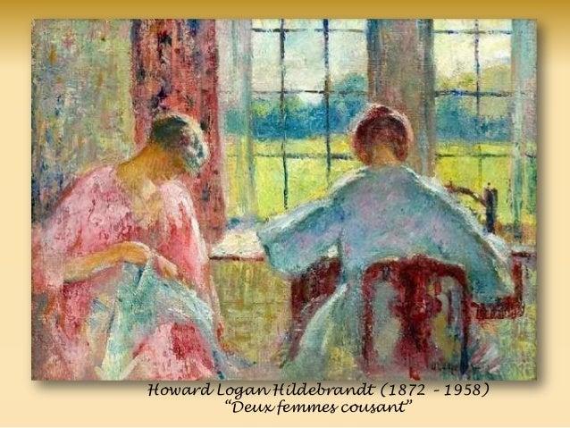 Howard Logan Hildebrandt (1872 – 1958) ―Deux femmes cousant‖