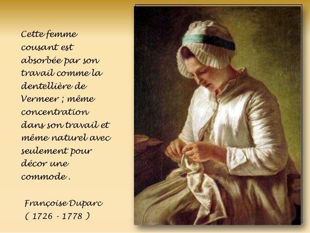 Cette femme cousant est absorbée par son travail comme la dentellière de Vermeer ; même concentration dans son travail et ...