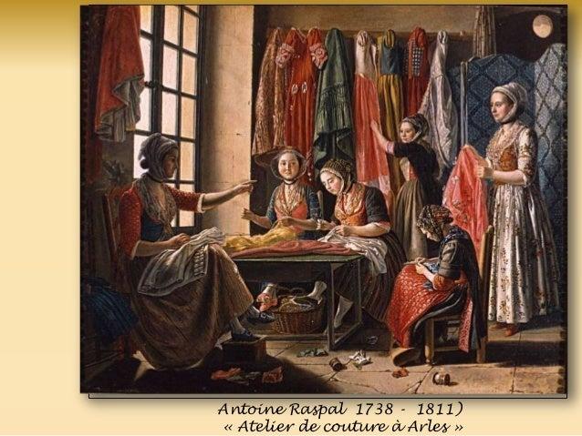 Antoine Raspal 1738 - 1811) « Atelier de couture à Arles »