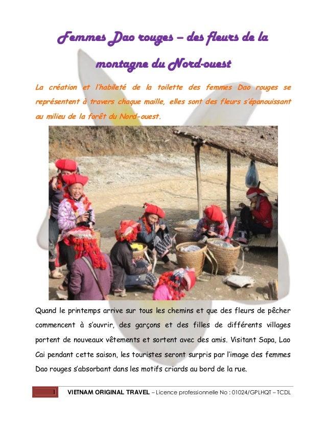 Femmes Dao rouges – des fleurs de la montagne du Nord-ouest La création et l'habileté de la toilette des femmes Dao rouges...