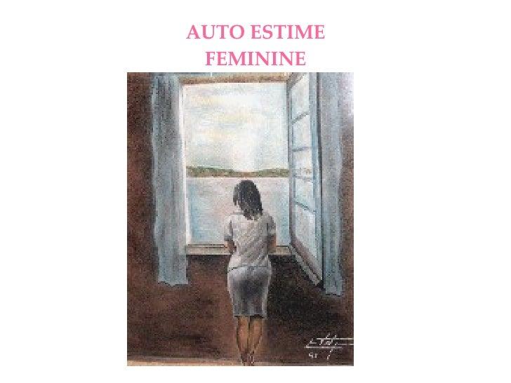AUTO ESTIME FEMININE