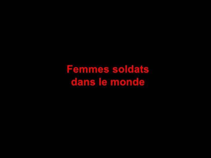 Femmes soldats dans le monde