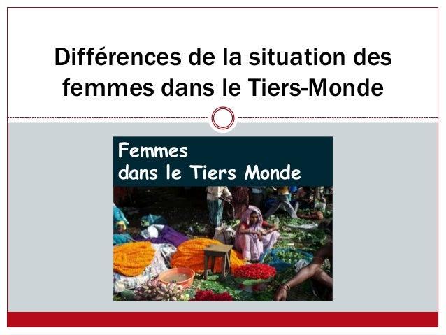 Différences de la situation des femmes dans le Tiers-Monde Femmes dans le Tiers Monde