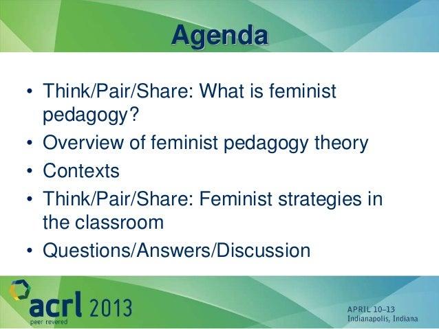 Feminist Pedagogy ACRL 2013 Slide 2