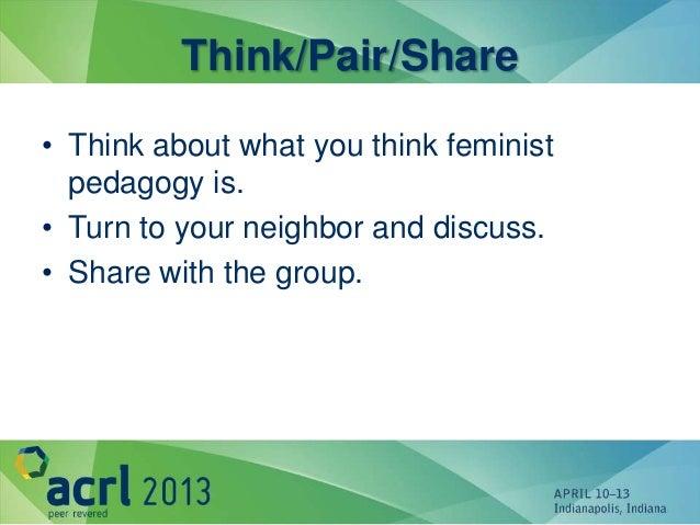 Feminist Pedagogy ACRL 2013 Slide 3