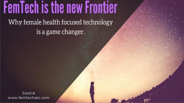 FemTech is the New Frontier