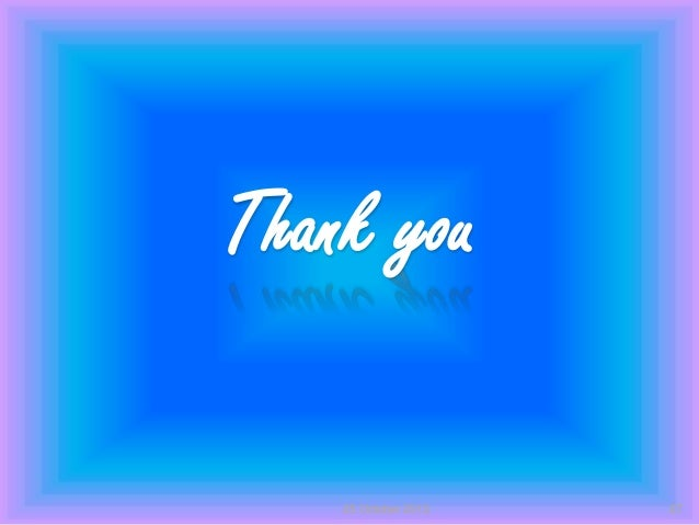 Thank you 25 October 2013  27