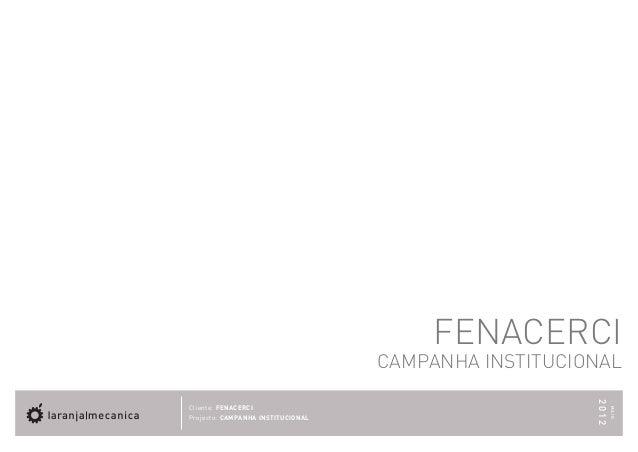 FENACERCI                                   CAMPANHA INSTITUCIONAL                                                      20...