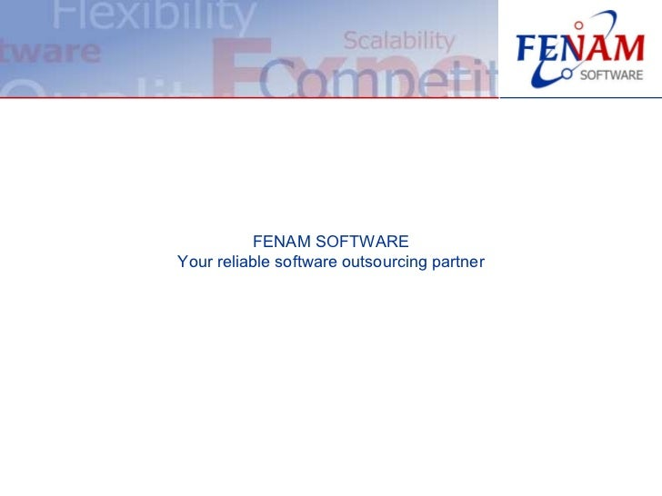 FENAM SOFTWARE Your reliable software outsourcing partner