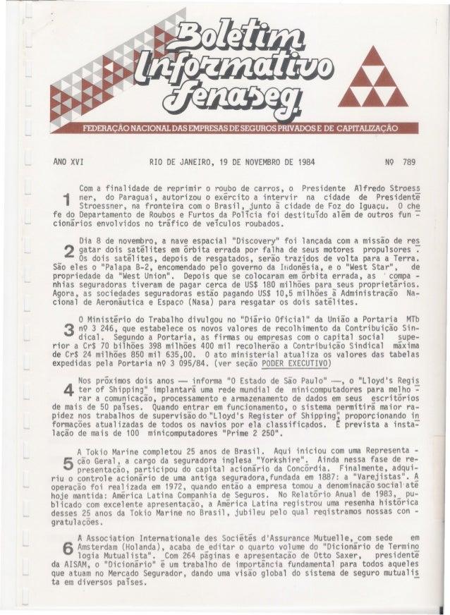 ANO XVI RIO DE JANEIRO, 19 DE NOVEMBRO DE 1984 NQ 789 Com a finalidade de reprimir o roubo de carros, o. Presidente Alfred...