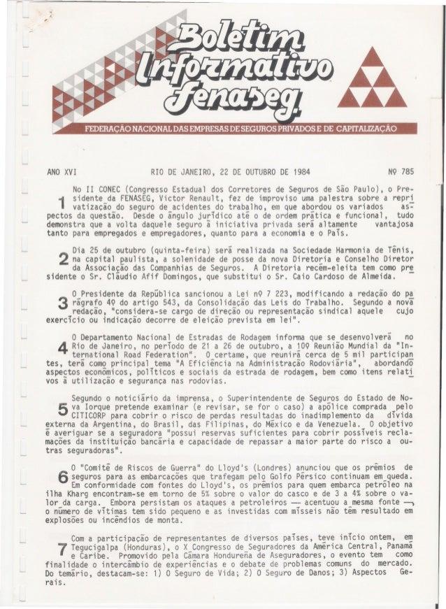 ANOXVI RIO DE JANEIRO, 22 DE OUTUBRODE 1984 NQ 785 No 11 CONEC(Congresso Estadual dos Corretores de Seguros de São Paulo),...
