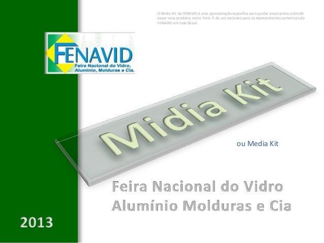 O Midia Kit da FENAVID é uma apresentação específica para ajudar anunciantes a decidirexpor seus produtos nesta feira. É d...