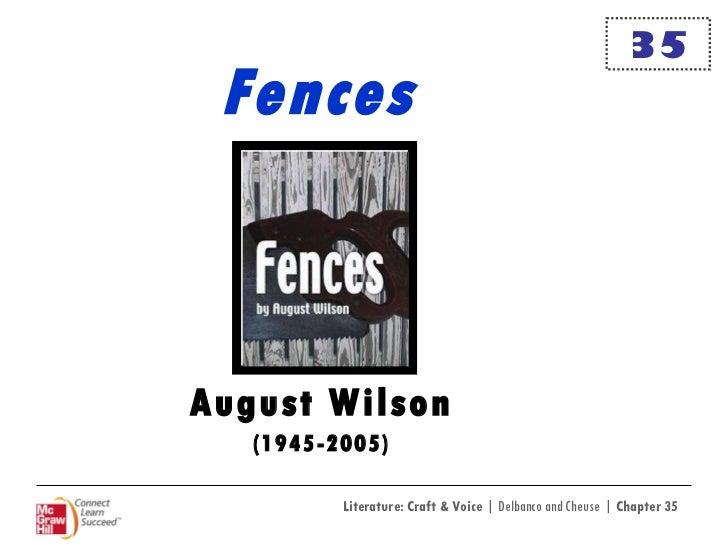 Fences August Wilson (1945-2005) 35