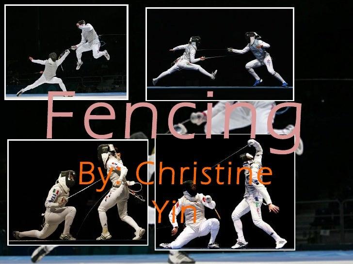 FencingBy: Christine     Yin