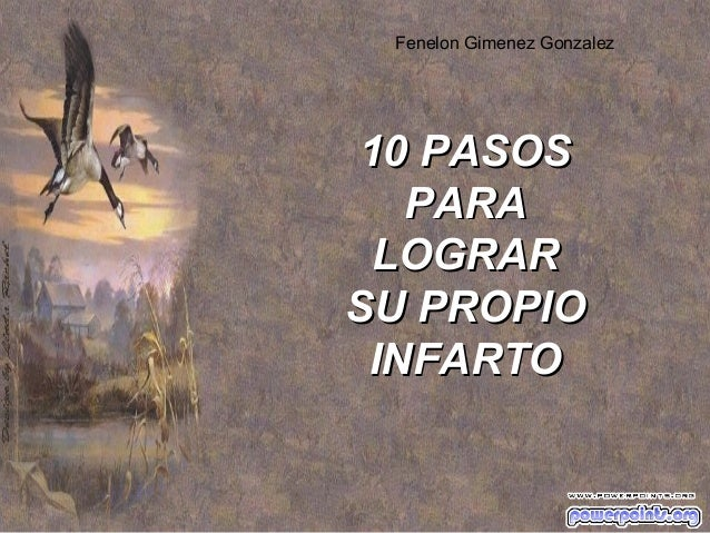 Fenelon Gimenez Gonzalez  10 PASOS PARA LOGRAR SU PROPIO INFARTO