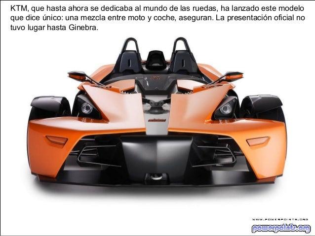 KTM, que hasta ahora se dedicaba al mundo de las ruedas, ha lanzado este modeloque dice único: una mezcla entre moto y coc...