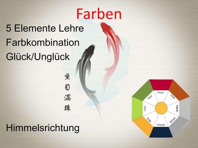 Farben  5 Elemente Lehre Farbkombination Glück/Unglück  Himmelsrichtung