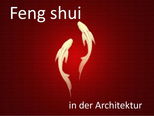 Feng shui  in der Architektur