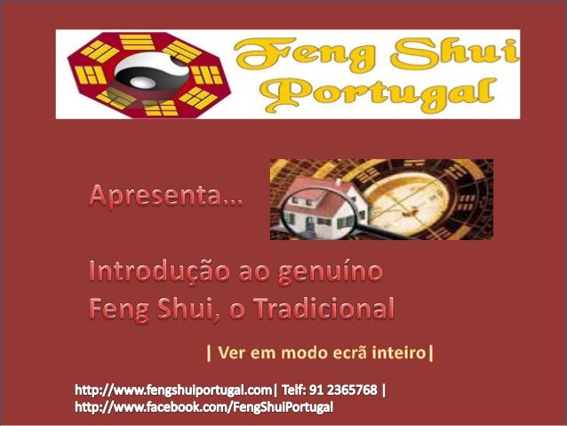 Feng Shui Portugal http://www.fengshuiportugal.com| Telf: 91-2365768