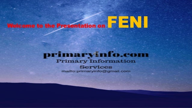 Welcome to the Presentation on FENI
