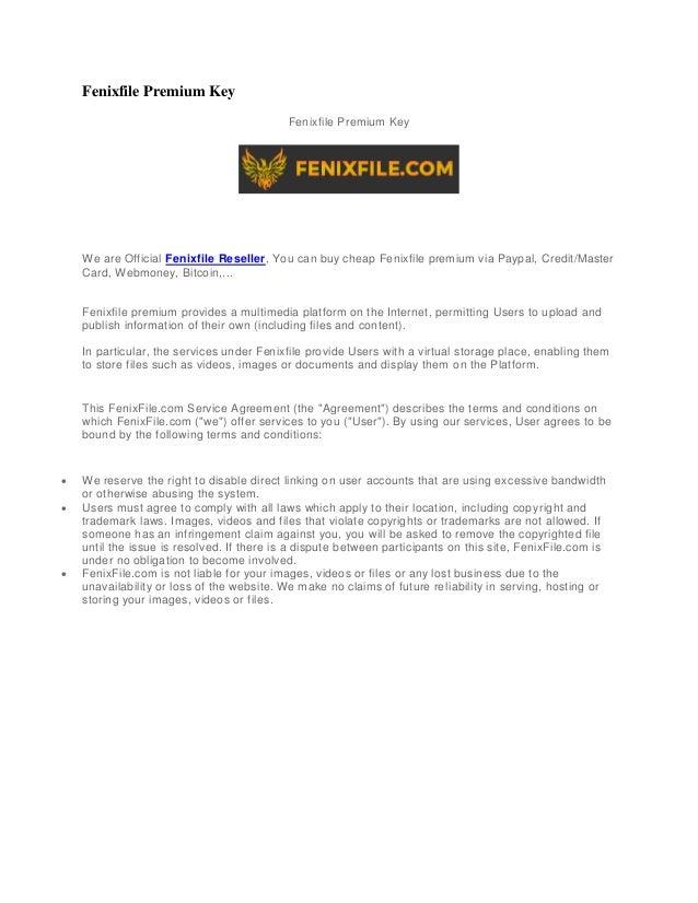 Fenixfile Premium Key: Fenixfile Paypal, Fenixfile Reseller