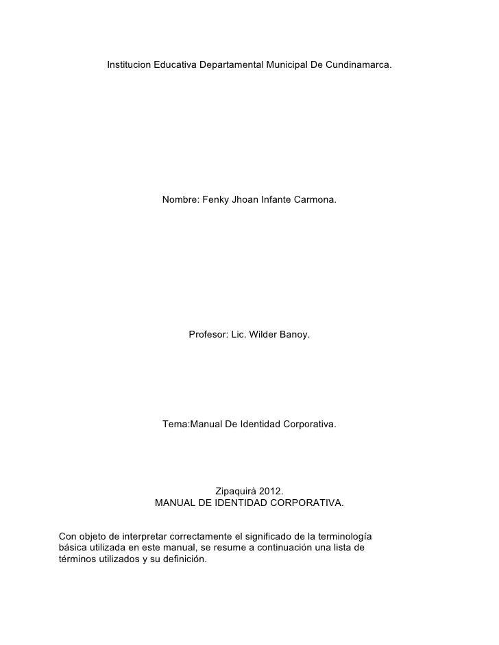 Institucion Educativa Departamental Municipal De Cundinamarca.                        Nombre: Fenky Jhoan Infante Carmona....