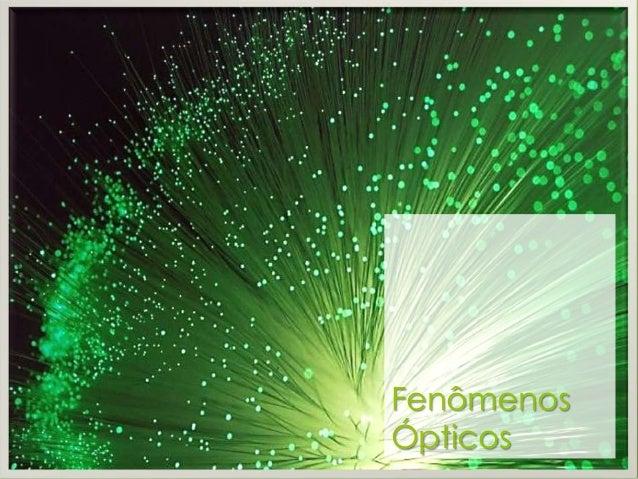 Fenômenos Ópticos