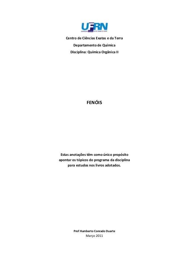 Centro de Ciências Exatas e da Terra         Departamento de Química       Disciplina: Química Orgânica II                ...