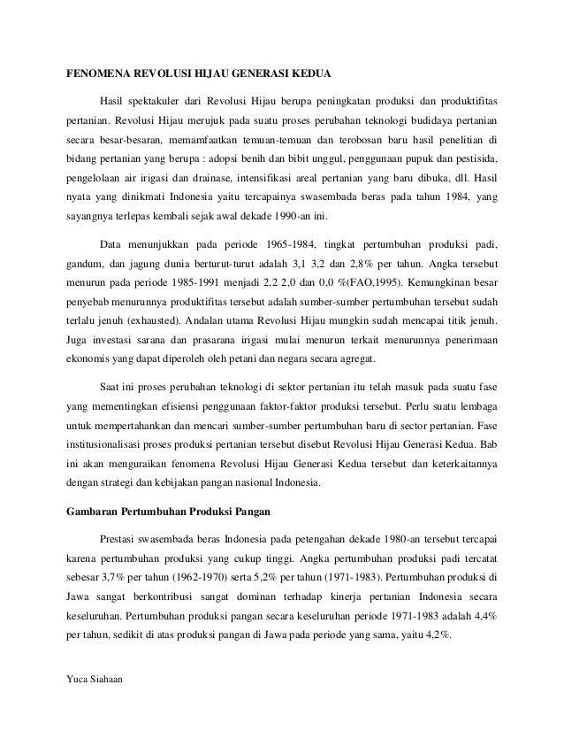 FENOMENA REVOLUSI HIJAU GENERASI KEDUA Hasil spektakuler dari Revolusi Hijau berupa peningkatan produksi dan produktifitas...