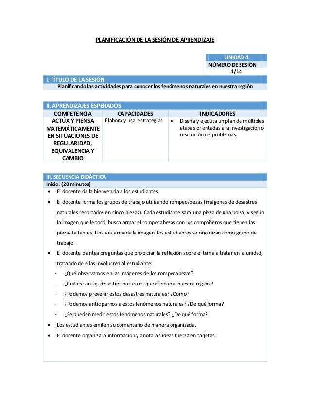 PLANIFICACIÓN DE LA SESIÓN DE APRENDIZAJE I. TÍTULO DE LA SESIÓN Planificando las actividades para conocer los fenómenos n...