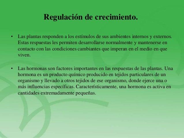 Regulacion de crecimiento de factores internos for Hormonas en las plantas