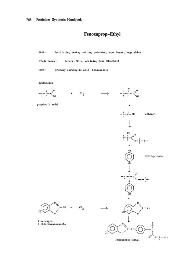 768 Pesticides Synthesis Handbook Fenoxaprop-Ethyl Uses: herbicide, beets, cotton, potatoes, soya beans, vegetables Trade ...