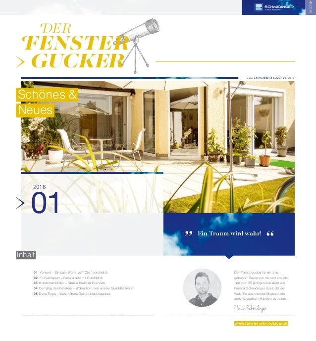 01 Vorwort – Ein paar Worte vom Chef persönlich 02 Frühjahrsputz – Fensterputz mit Durchblick 03 Kundeneinblicke – F...