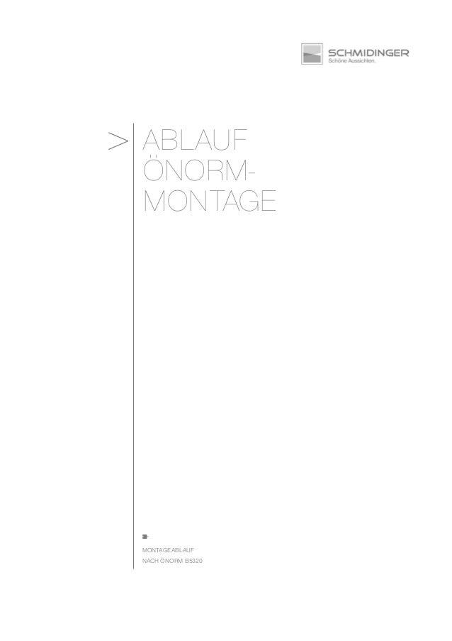 ABLAUF ÖNORM- MONTAGE MONTAGEABLAUF NACH ÖNORM B5320 >