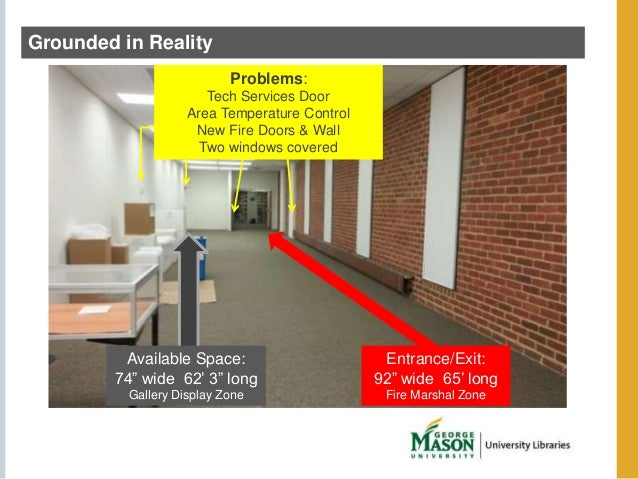 Grounded in Reality  Problems:  Tech Services Door  Area Temperature Control  New Fire Doors & Wall  Two windows covered  ...