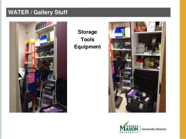 WATER / Gallery Stuff  Storage  Tools  Equipment