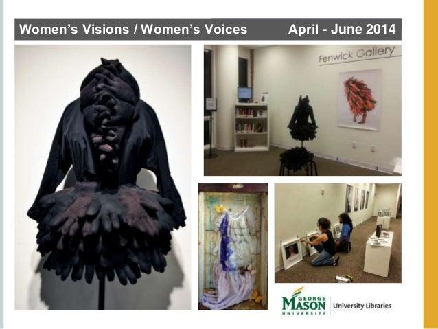 Women's Visions / Women's Voices April - June 2014