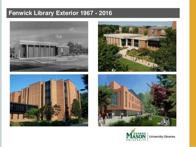 Fenwick Library Exterior 1967 - 2016