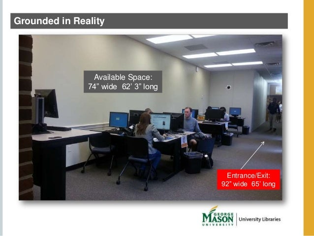 """Grounded in Reality  Available Space  Available Space:  74"""" wide 62' 3"""" long  Entrance/Exit:  92"""" wide 65' long"""