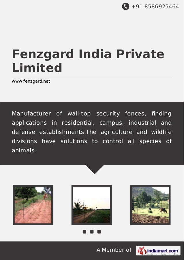 +91-8586925464 A Member of Fenzgard India Private Limited www.fenzgard.net Manufacturer of wall-top security fences, findin...