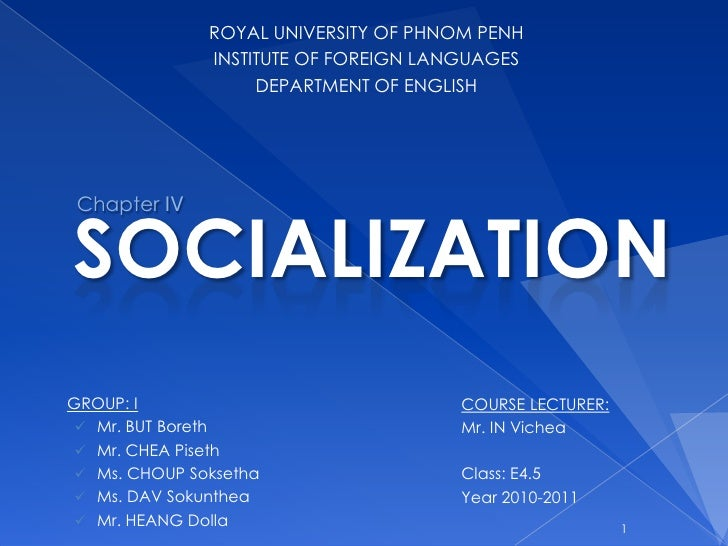 1<br />ROYAL UNIVERSITY OF PHNOM PENH<br />INSTITUTE OF FOREIGN LANGUAGES<br />DEPARTMENT OF ENGLISH<br />Chapter IV<br />...