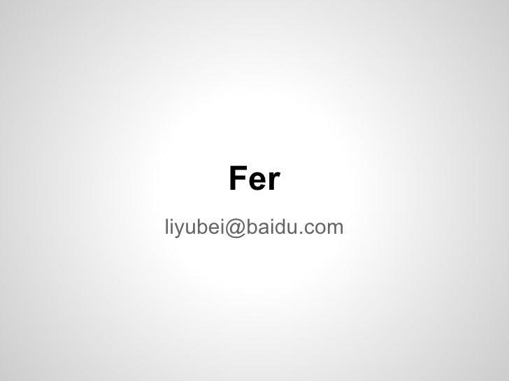 Ferliyubei@baidu.com